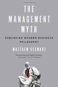 The Management Myth, Matthew Stewart